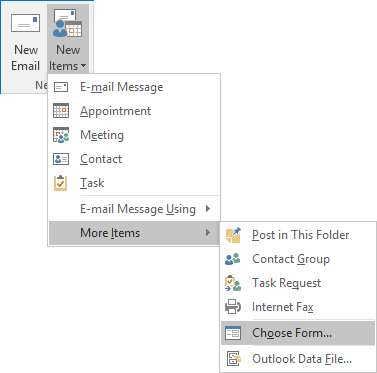 Choose Form in Outlook 2016