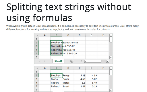 Splitting text strings without using formulas