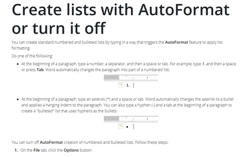 Create lists with AutoFormat or turn it off