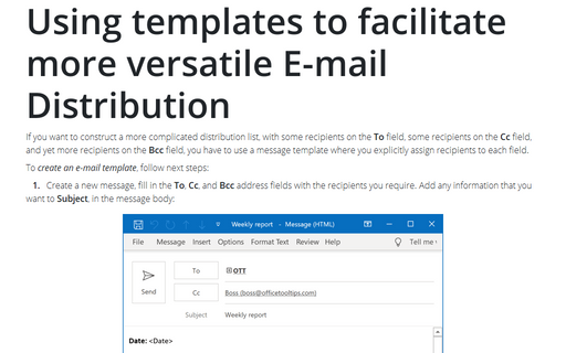 Using templates to facilitate more versatile E-mail Distribution