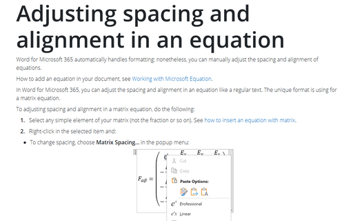 Adjusting spacing and alignment in an equation