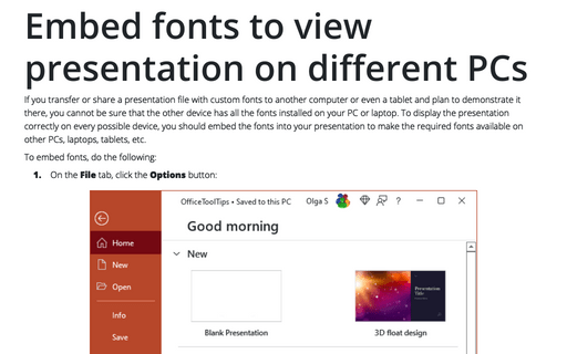 Embed fonts to view presentation on different PCs
