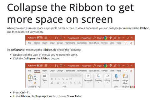 Collapse the Ribbon to get more space on screen
