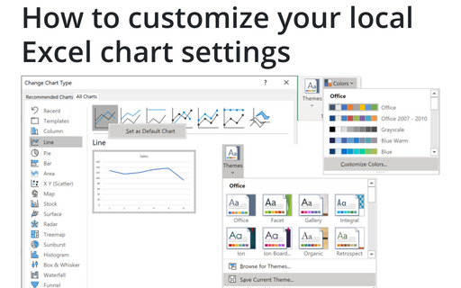 How to customize your local Excel chart settings