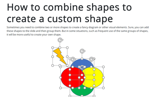 How to combine shapes to create a custom shape