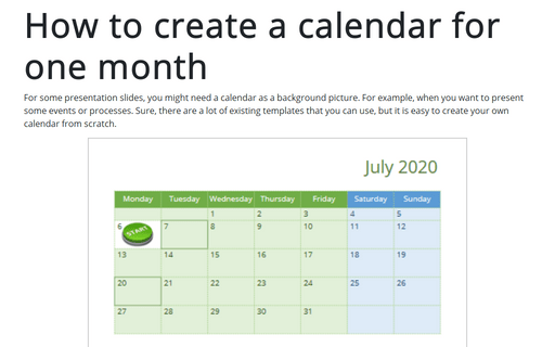 How to create a calendar for one month
