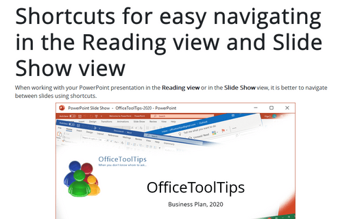 Shortcuts for easy navigating in the Reading view and in Slide Show view