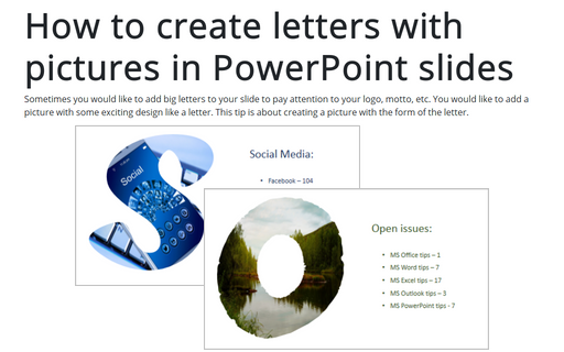 How to create letters with pictures in PowerPoint slides