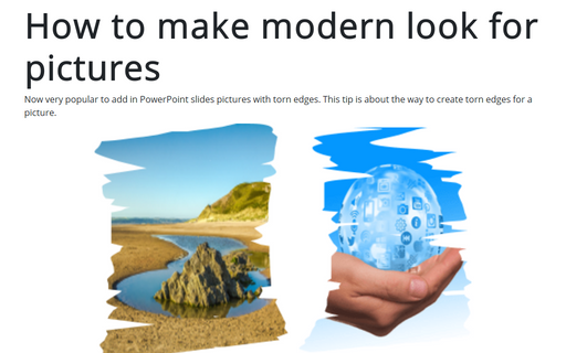 How to make modern look for pictures in the PowerPoint slide