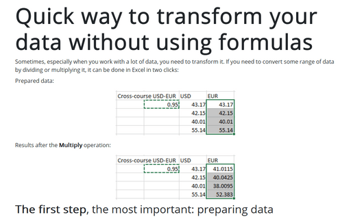 Quick way to transform your data without using formulas