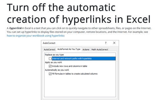 Turn off the automatic creation of hyperlinks in Excel