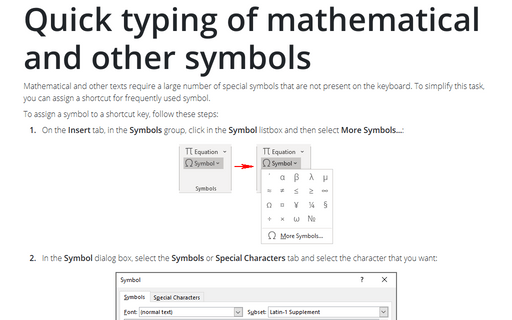 Quick typing of mathematical and other symbols