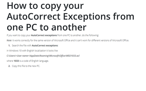 How to copy your AutoCorrect Exceptions from one PC to another
