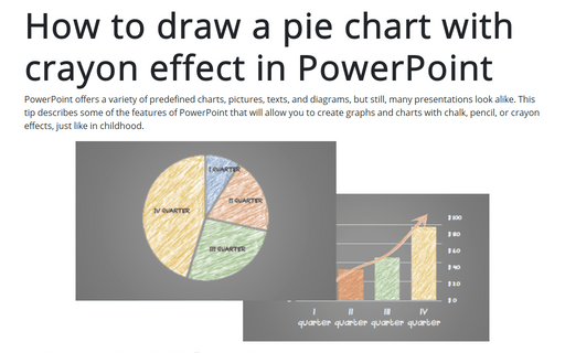How to draw a pie chart with crayon effect in PowerPoint