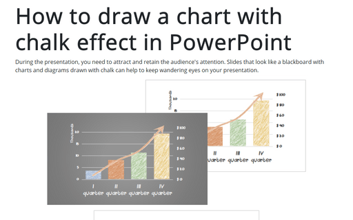 How to draw a chart with chalk effect in PowerPoint