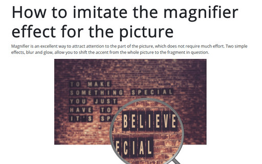 How to imitate the magnifier effect for the picture