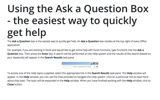 Using the Ask a Question Box - the easiest way to quickly get help