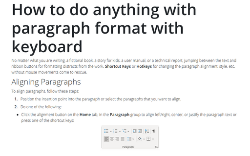 How to do anything with paragraph format with keyboard