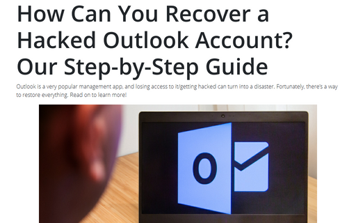 How Can You Recover a Hacked Outlook Account? Our Step-by-Step Guide