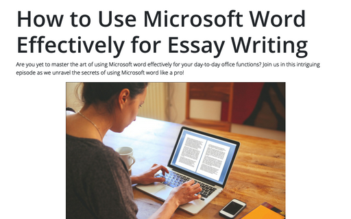 How to Use Microsoft Word Effectively for Essay Writing