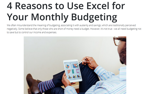 4 Reasons to Use Excel for Your Monthly Budgeting