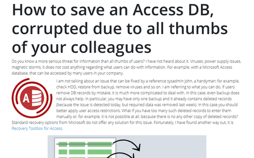 How to save an Access DB, corrupted due to all thumbs of your colleagues